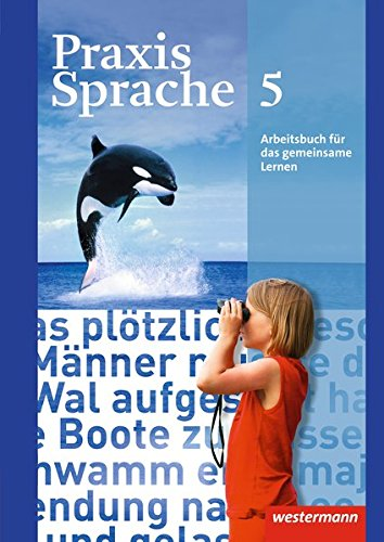 Praxis Sprache - Allgemeine Ausgabe 2010: Arbeitsbuch 5 Individuelle Förderung - Inklusion: Individuelle Förderung - Inklusion. Ausgabe 2010