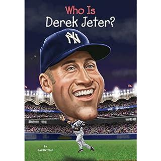 Who Is Derek Jeter? audiobook cover art