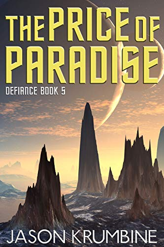 The Price of Paradise (Defiance Book 5)