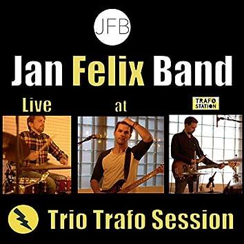 Trio Trafo Session