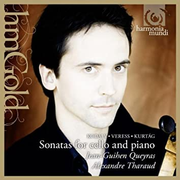 Kurtág, Kodály & Veress: Sonatas for Cello and Piano