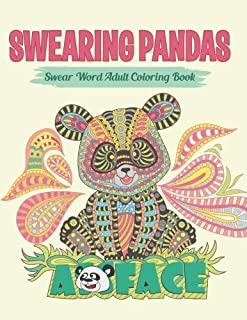 Swearing Pandas (Sweary Coloring Book for Adults): Swear Word Coloring Book (Swear and Relax) (Volume 8)