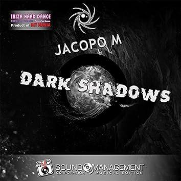 Dark Shadows (Ibiza Hard Dance Energy Dance Mix, Playa d'en Bossa, Product of Hit Mania)