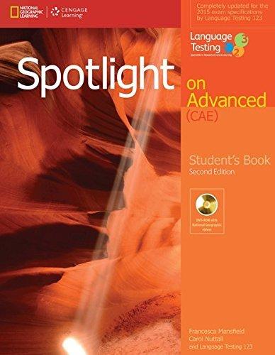 Spotlight on advanced CAE. Student's book. Con espansione online. Per le Scuole superiori [Lingua inglese]: Student's Book + DVD-ROM