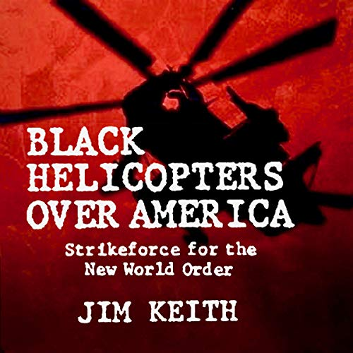 『Black Helicopters Over America』のカバーアート