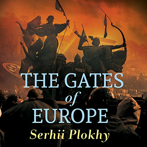 The Gates of Europe audiobook cover art