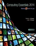 [COMPUTING ESSENTIALS 2014 INTRODUCTORY EDITION (O'leary)] [Author: O'Leary, Timothy J] [February, 2013]