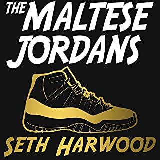 The Maltese Jordans: The Worldwide Hunt for the Grail of All Grails audiobook cover art