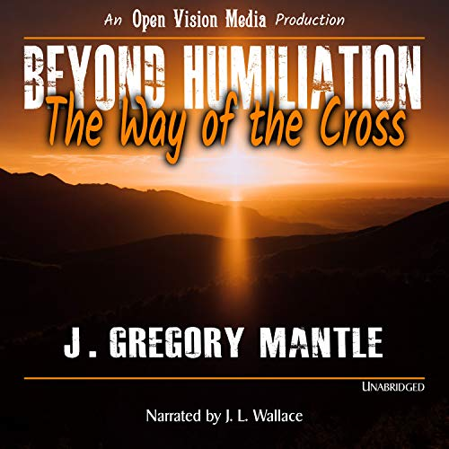 Beyond Humiliation audiobook cover art