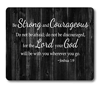 Knseva Inspirational Quote Rustic Black Wood Mouse Pad Christian Bible Verses Scripture Joshua 1 9 Be Strong and Courageous Positive Motivational Quotes White Black Mouse Pads