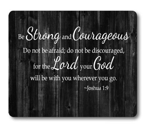 Knseva Inspirational Quote Rustic Black Wood Mouse Pad, Christian Bible Verses Scripture Joshua 1:9 Be Strong and Courageous, Positive Motivational Quotes White Black Mouse Pads