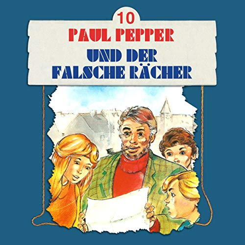 Paul Pepper und der falsche Rächer Titelbild