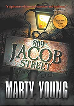 809 Jacob Street by [Marty Young, David Schembri]
