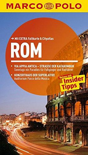 MARCO POLO Reiseführer Rom: Reisen mit Insider-Tipps. Mit EXTRA Faltkarte & Cityatlas