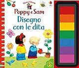 Disegno con le dita. Poppy e Sam. Ediz. a colori. Ediz. a spirale
