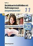 Betriebswirtschaftslehre mit Rechnungswesen: Kompetenzorientiert - Klasse 11 - Hermann Speth