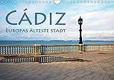 Cádiz - Europas älteste Stadt (Wandkalender 2021 DIN A4 quer)