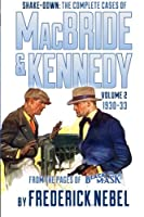 Shake-Down: The Complete Cases of MacBride & Kennedy Volume 2: 1930-33 by Frederick Nebel(2013-10-17)