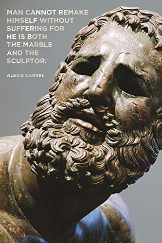 // TPCK // Alexis Carrel cita cartel - Man can remake self...