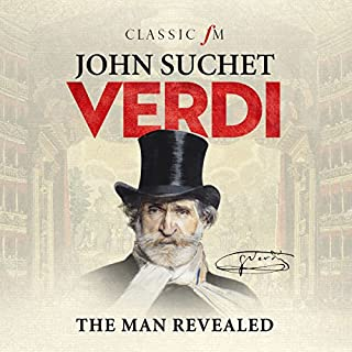 Verdi: The Man Revealed                   By:                                                                                                                                 John Suchet                               Narrated by:                                                                                                                                 John Suchet                      Length: 9 hrs and 25 mins     9 ratings     Overall 4.1