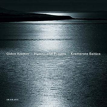 Hymns and Prayers: Tickmayer, Franck, Kancheli