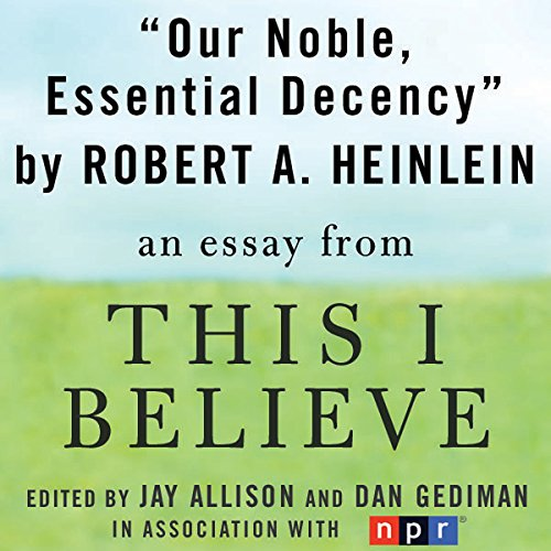 Our Noble, Essential Decency audiobook cover art