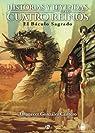 Historias y Leyendas de los Cuatro Reinos: El Báculo Sagrado par González
