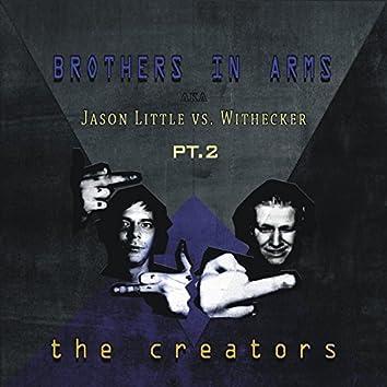 The Creators, Pt. 2