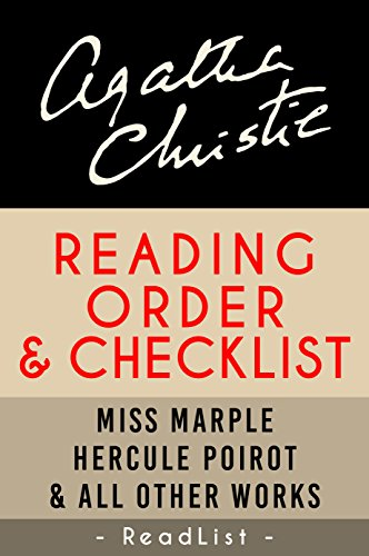 Agatha Christie Reading Order and Checklist: Hercule Poirot series, Miss Marple series, Tommy and Tuppence, plus all other books and short stories (Series List Book 19) (English Edition)