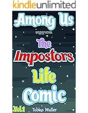 Among Us Unofficial: The Impostors Life Comic Vol.1 (English Edition)