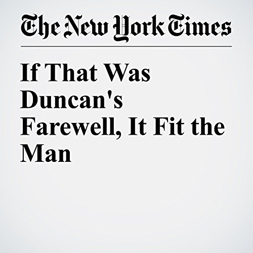 If That Was Duncan's Farewell, It Fit the Man cover art