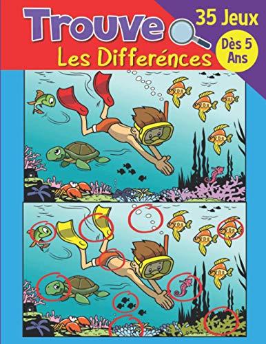 Trouve les différences 35 jeux Des 5 ans: Livre de jeux pour enfant cahier d'activité + de 250 différences herche et trouve les différences pour enfants cherche et trouve - jeux des différences