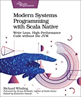 Modern Systems Programming with Scala Native Front Cover