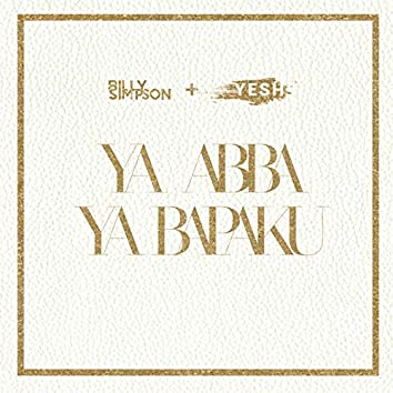 Ya Abba Ya Bapaku (feat. Yeshua Abraham)