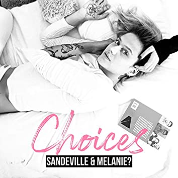 Choices (Thinking About You)