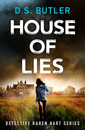 House of Lies (Detective Karen Hart Book 4) by [D. S. Butler]