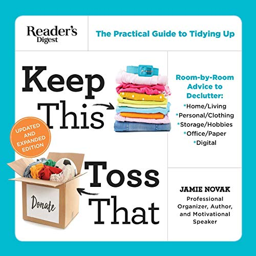 Keep This Toss That: Unclutter Your Life to Save TIme, Money, Space, and Sanity (N/A)