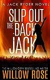 Slip Out the Back Jack: A bone-chilling gritty serial killer thriller (Jack Ryder Book 2)