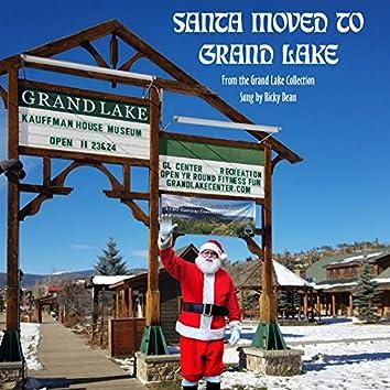 Santa Moved to Grand Lake