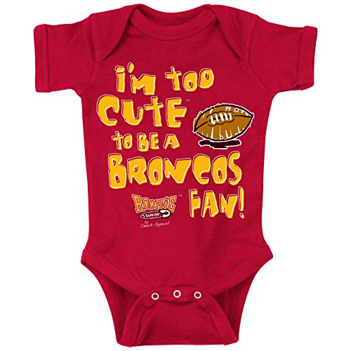 Smack Apparel Kansas City Football Fans. I'm Too Cute to be a Broncos Fan. Red Onesie (NB-18M) (Onesie, 12 Month)
