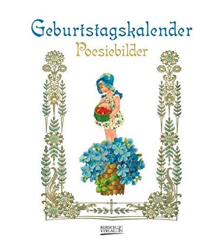 Geburtstagskalender Poesiebilder: Immerwährender Kalender