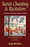 Taoist Chanting & Recitation: An At-Home Cultivator€™s Practice Guide