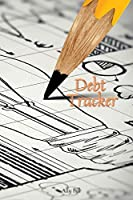 Debt Tracker: Debt Tracker Organizer, Payment Organizer, Debt Payment Tracker, Debt Planner, Expense Finance, A Guided Journal to Record Your Debt, Budget Planner, Planning Budgeting Record