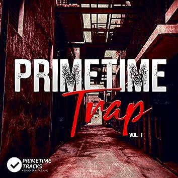 Primetime Trap, Vol. 1