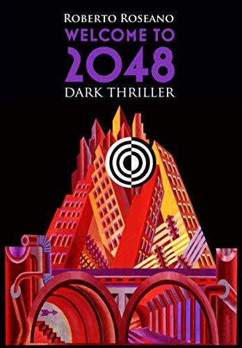 Welcome to 2048: Dark Thriller