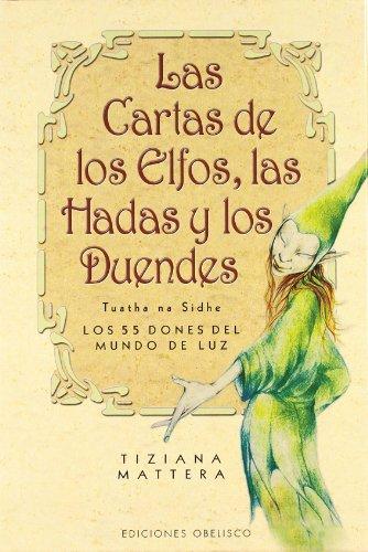 Las cartas de los elfos, las hadas y los duendes + baraja (CARTOMANCIA)