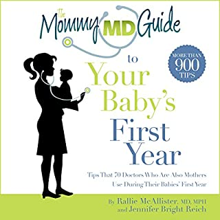 The Mommy MD Guide to Your Baby's First Year cover art