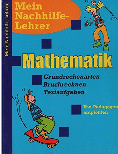 Mein Nachhilfelehrer Mathematik (Grundrechenarten 5. Klasse)