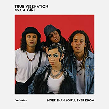 More Than You'll Ever Know (feat. A.GIRL)