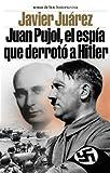 Juan Pujol, el espía que derrotó a Hitler (Historia Viva)